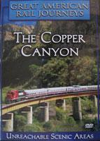The Copper Canyon Unreachable Scenic Areas - Railroad Video.
