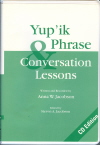 Yup'ik Phrase and Conversation Lessons.