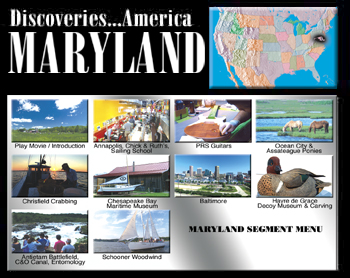 Discoveries...America, Maryland.