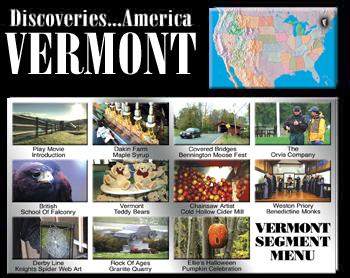 Discoveries...America, Vermont.