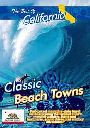 The Best of California Classic Beach Towns - Travel Video.