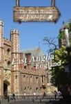 EAST ANGLIA ENGLAND - Travel Video.