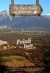 FRUILI ITALY - Travel Video.