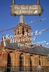 KROMME RYN EN HEUVELRUG THE NETHERLANDS - Travel Video.