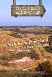 NORTH KENNEMERLAND THE NETHERLANDS - Travel Video.