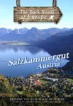 SALZKAMMERGUT AUSTRIA - Travel Video.