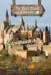 SCHWABISCH ALB GERMANY - Travel Video.