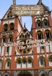 SOUTHERN LIMBURG THE NETHERLANDS - Travel Video.