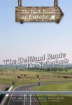 THE DELFLAND ROUTE THE NETHERLANDS - Travel Video.