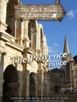 THE PROVENCE France - Travel Video.