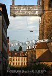 TRENTO AND BOLZANO ITALY - Travel Video.