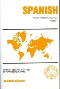 Basic Programmatic Spanish Audio CD Language Course, Volume 1.