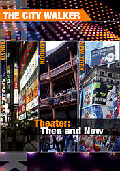 Theater, Then and Now - Travel Video.