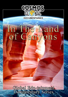 In the Land of the Canyons - Travel Video.