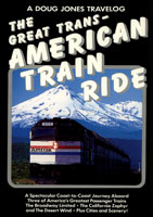The Great Trans - American Train Ride - Travel Video.