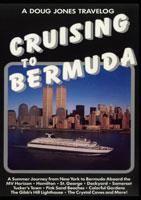 Cruising To Bermuda - Travel Video.