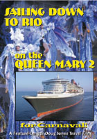 Sailing Down to Rio on the Queen Mary 2 for Carnaval! - Travel Video.