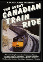 The Great Canadian Train Ride - Travel Video.