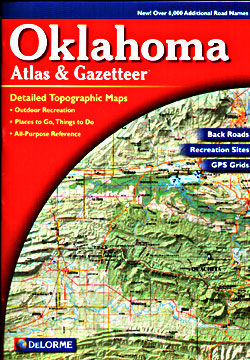 Oklahoma Road, Shaded Relief and Topographic Tourist ATLAS and Gazetteer, America.