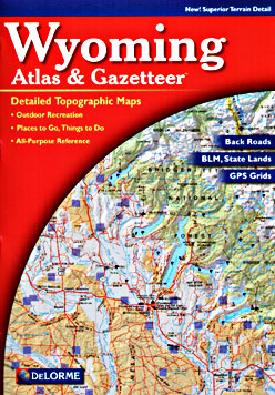 Wyoming Road and Topographic, and Shaded Relief Tourist ATLAS and Gazetteer, America.