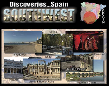Discoveries...Spain: Southwest - Travel Video.