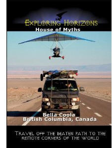 House of Myths - Bella Coola British Columbia, Canada - Travel Video.