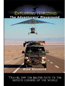 The Adventures Playground - Bled Slovenia - Travel Video.