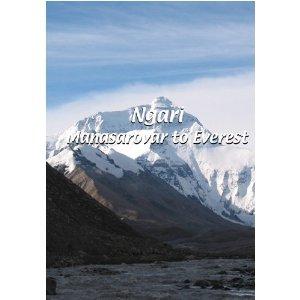 Ngari: Manasarovar to Everest - Travel Video.