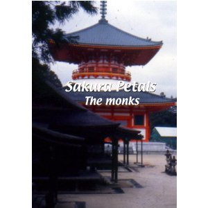 Sakura Petals: The Monks - Travel Video.