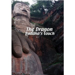 The Dragon: Buddha's Touch - Travel Video.