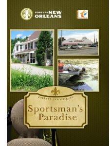 Sportsman's Paradise - Travel Video.
