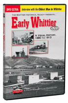 Early Whittier: A Visual History 1880 to 1913 - Travel Video.