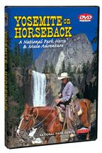Yosemite on Horseback - Travel Video - DVD.