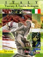 Planet Food Italy - Tuscany & Emilia Romagna -  Travel Video.
