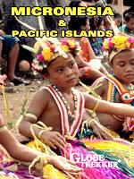 Micronesia & Pacific Islands -  Travel Video.