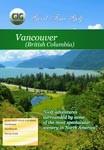 Vancouver British Columbia - Travel Video.