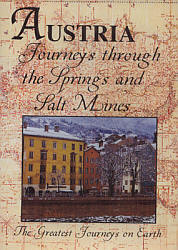 Austria Journeys Through the Springs and Salt Mines - Travel Video.