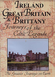 Ireland, Great Britain, & Brittany Journeys of the Celtic Legends - Travel Video.