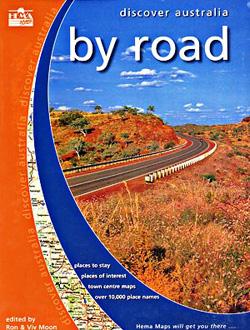 Australia By Road Tourist Road ATLAS.