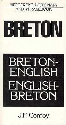 Breton-English, English-Breton Language, Dictionary and Phrasebook.