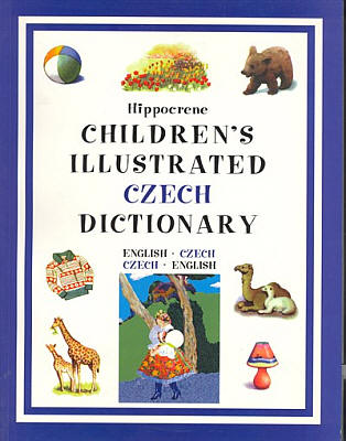 Children's Illustrated Czech Dictionary.