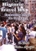 Enchanting Life in the Southwest - Travel Video.