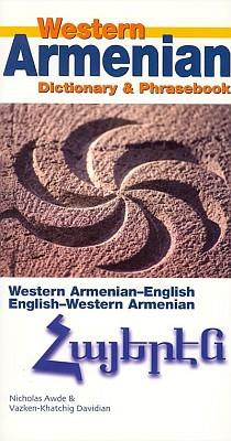 Western Armenian-English, English-Western Armenian Dictionary and Phrasebook.