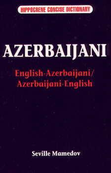 English-Azerbaijani, Azerbaijani-English Language, Concise Dictionary.
