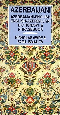 Azeri-English (Azerbaijani), English-Azeri Language, Dictionary and Phrasebook.