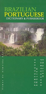 Brazilian-English, English-Brazilian, Dictionary and Phrasebook.