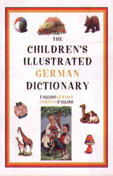 Hippocrene Children's Illustrated German Dictionary.