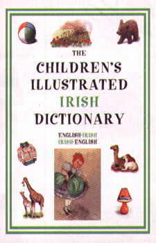 Hippocrene Children's Illustrated Irish Dictionary.
