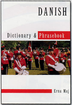 Danish-English, English-Danish Dictionary and Phrasebook.