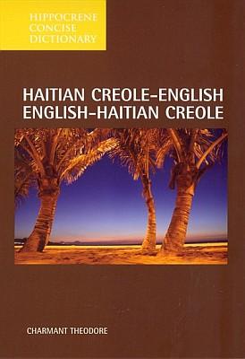 Haitian Creole English, English-Haitian Creole, Concise Dictionary.